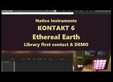 NI Kontakt 6 Ethereal Earth library first contact & demo with Maschine MK3 (2018)