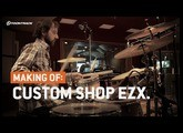 Custom Shop EZX – The making of