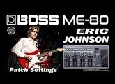 BOSS ME-80 ERIC JOHNSON Clean Tone [Som Limpo].
