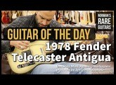 Guitar of the Day: 1978 Fender Telecaster Antigua | Norman's Rare Guitars