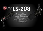 First Look | LS-208 | Front Address Large Diaphragm Condenser Microphone | by Lauten Audio