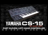 11-The Yamaha CS-15: Part 11 - FILTER MADNESS - The LH Controller