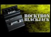 Démo de la Rocktron Blackjack (Distortion & Boost)
