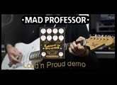 Mad Professor Loud'n Proud demo by martial allart
