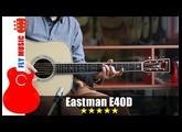Eastman E40D guitars review 吉他评测