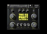 This Is Phat! 808 Engine For Kontakt