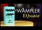 Wampler EQuator Audio Equalizer