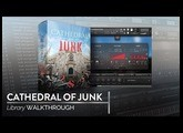 Cathedral of Junk by Soundiron Walkthrough