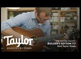 The Taylor 717   Grand Pacific Dreadnought