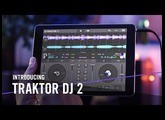 Introducing TRAKTOR DJ 2 – For the Music in You  | Native Instruments