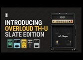 Introducing Overloud TH-U Slate Edition - Amp Profiles 'In The Box' And More