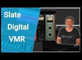 Slate Digital VMR Demo