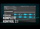 Introducing KOMPLETE KONTROL 2.1 – For the Music in You | Native Instruments