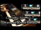 WavesArt Cinematic Suite Kronos EXs Library (Part 2)