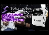 Two Notes Torpedo C.A.B M Demo by Martial Allart