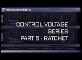 Control Voltage Part 5 - Ratchet Sequencing