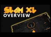 Slam XL - Overview - Beatskillz.com