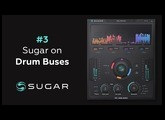 Using Sugar on a Drum Buses