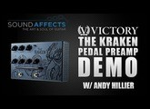 Victory V4 The Kraken Pedal Preamp Demo w/ Andy Hillier