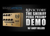 Victory V4 The Sheriff Pedal Preamp Demo w/ Andy Hillier