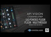 UAD - API vision channelstrip (complete walkthrough)