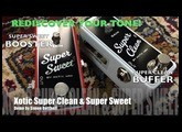 Xotic Effects Super Clean & Super Sweet Buffer / Booster - Demo by Simon Gotthelf