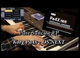Pure Suitcase EP - Korg Pa4x OS NEXT (OS v3)