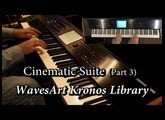 WavesArt Cinematic Suite Kronos EXs Library (Part 3)