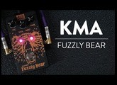Riff And Run: KMA Audio Machines Fuzzly Bear Silicium Fuzz Demo
