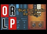 Blue Cat Audio Re-Guitar - TEST EN LIVE