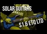 Solar Guitars  S1.6 ETQ Ltd - A First Impression Review