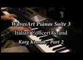 WavesArt Korg Kronos Italian Grand | Part 2