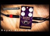Mad Professor ROYAL BLUE OD - Demo  by A Barrero
