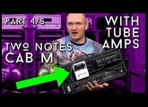 Two Notes Torpedo Cab M Part 4/5 - with your tube amp