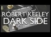 Robert Keeley Dark Side review