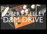 Robert Keeley D&M Drive