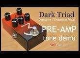 Dark Triad Preamp Tone Demo | Vein-Tap.com Pre-Amp Boost Pedal