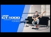 BOSS GT-1000 Version 3 for Bass with Janek Gwizdala