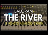 BALORAN THE RIVER. 8 voices analog synth monster... at home!