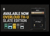 Overloud TH-U Slate Edition - OUT NOW in the Slate Digital Everything Bundle!