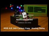 Pedals4Synths - MXR ILD 169 Carbon Copy : An analog delay on a Behringer Neutron bass sound