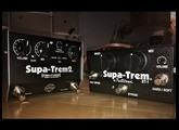 Tremolo Shoot Out - Episode 2: Fulltone Supa-Trem 1 VS Supa-Trem 2