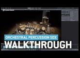 Orchestral Percussion SDX | Video Walkthrough