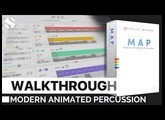 M.A.P Modern Animated Percussion Walkthrough