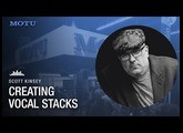 Scott Kinsey: how to build clean, dense vocal stacks in DP