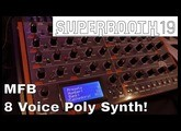 Superbooth 2019: MFB 8 Voice Polyphonic Synth!!!