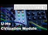Superbooth 2019 - U-he CVlization Update