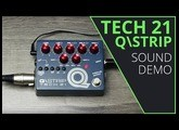 Tech 21 Q\Strip - Sound Demo (no talking)