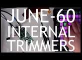 June-60 Follow-Up: Internal Trim Pots