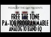 Free The Tone PA-1QG Programmable Analog 10 Band EQ Effects Pedal Demo Video